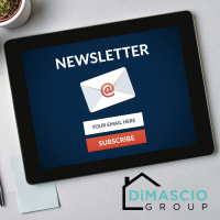 REAL ESTATE NEWSLETTER - DIMASCIO GROUP
